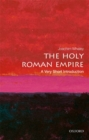 The Holy Roman Empire: A Very Short Introduction - Book