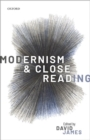 Modernism and Close Reading - Book