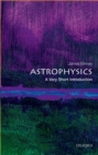 Astrophysics: A Very Short Introduction - Book