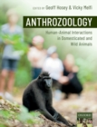 Anthrozoology : Human-Animal Interactions in Domesticated and Wild Animals - Book