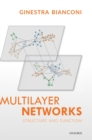 Multilayer Networks : Structure and Function - Book