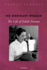 No Ordinary Woman : The Life of Edith Penrose - Book
