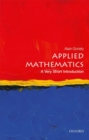Applied Mathematics: A Very Short Introduction - Book