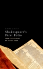 Shakespeare's First Folio : Four Centuries of an Iconic Book - Book
