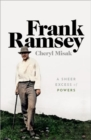 Frank Ramsey : A Sheer Excess of Powers - Book