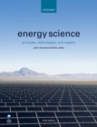 Energy Science : Principles, Technologies, and Impacts - Book