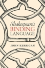 Shakespeare's Binding Language - Book