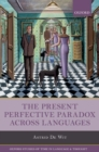 The Present Perfective Paradox across Languages - Book