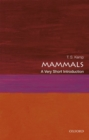 Mammals: A Very Short Introduction - Book