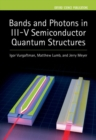 Bands and Photons in III-V Semiconductor Quantum Structures - Book