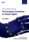Jacobs, White, and Ovey: The European Convention on Human Rights - Book