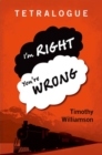 Tetralogue : I'm Right, You're Wrong - Book
