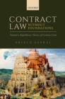 Contract Law Without Foundations : Toward a Republican Theory of Contract Law - Book