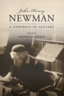 John Henry Newman : A Portrait in Letters - Book