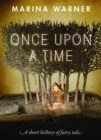 Once Upon a Time : A Short History of Fairy Tale - Book