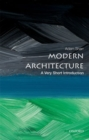 Modern Architecture: A Very Short Introduction - Book