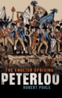 Peterloo : The English Uprising - Book
