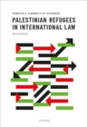 Palestinian Refugees in International Law - Book