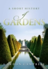 A Short History of Gardens - Book
