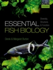 Essential Fish Biology : Diversity, Structure, and Function - Book