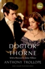 Doctor Thorne TV Tie-In with a foreword by Julian Fellowes : The Chronicles of Barsetshire - Book