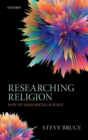 Researching Religion : Why We Need Social Science - Book
