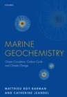 Marine Geochemistry : Ocean Circulation, Carbon Cycle and Climate Change - Book