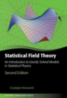 Statistical Field Theory : An Introduction to Exactly Solved Models in Statistical Physics - Book