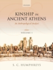 Kinship in Ancient Athens : An Anthropological Analysis - Book