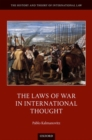 The Laws of War in International Thought - Book