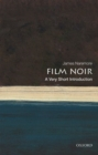 Film Noir: A Very Short Introduction - Book