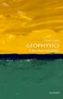 Geophysics: A Very Short Introduction - Book