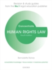 Human Rights Law Concentrate : Law Revision and Study Guide - Book