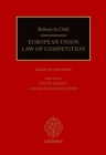 Bellamy & Child : European Union Law of Competition - Book