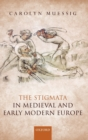 The Stigmata in Medieval and Early Modern Europe - Book