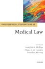 Philosophical Foundations of Medical Law - Book