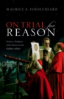 On Trial For Reason : Science, Religion, and Culture in the Galileo Affair - Book