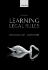 Learning Legal Rules : A Students' Guide to Legal Method and Reasoning - Book