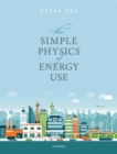 The Simple Physics of Energy Use - Book
