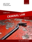 Complete Criminal Law : Text, Cases, and Materials - Book