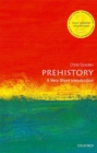 Prehistory: A Very Short Introduction - Book