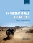 Introduction to International Relations : Theories and Approaches - Book