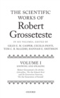 The Scientific Works of Robert Grosseteste, Volume 1 : Knowing and Speaking: Robert Grosseteste's De artibus liberalibus 'On the Liberal Arts' and De generatione sonorum 'On the Generation of Sounds' - Book
