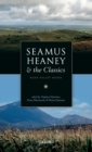 Seamus Heaney and the Classics : Bann Valley Muses - Book