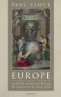 Europe and the British Geographical Imagination, 1760-1830 - Book