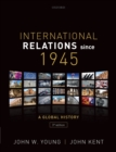 International Relations Since 1945 - Book