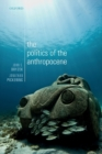 The Politics of the Anthropocene - Book