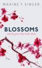Blossoms : And the genes that make them - Book