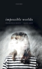 Impossible Worlds - Book