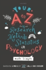 Your A to Z of Research Methods and Statistics in Psychology Made Simple - Book